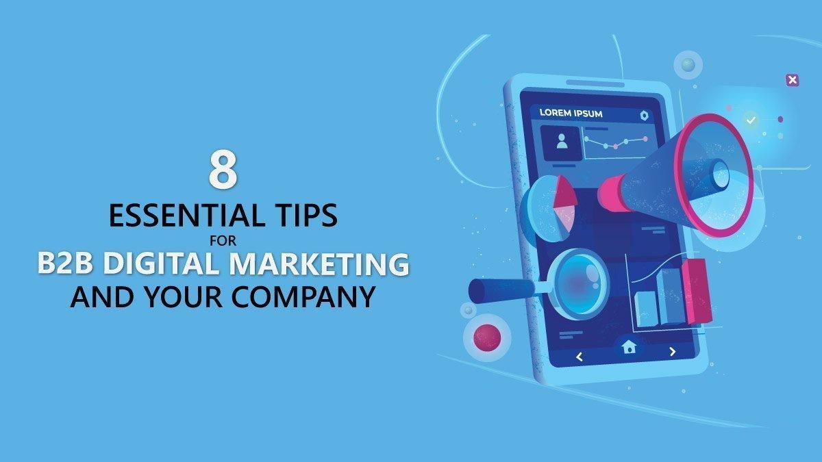 8 essential tips for b2b digital marketing in 2020