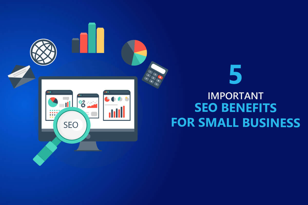 5 SEO benefits for small business