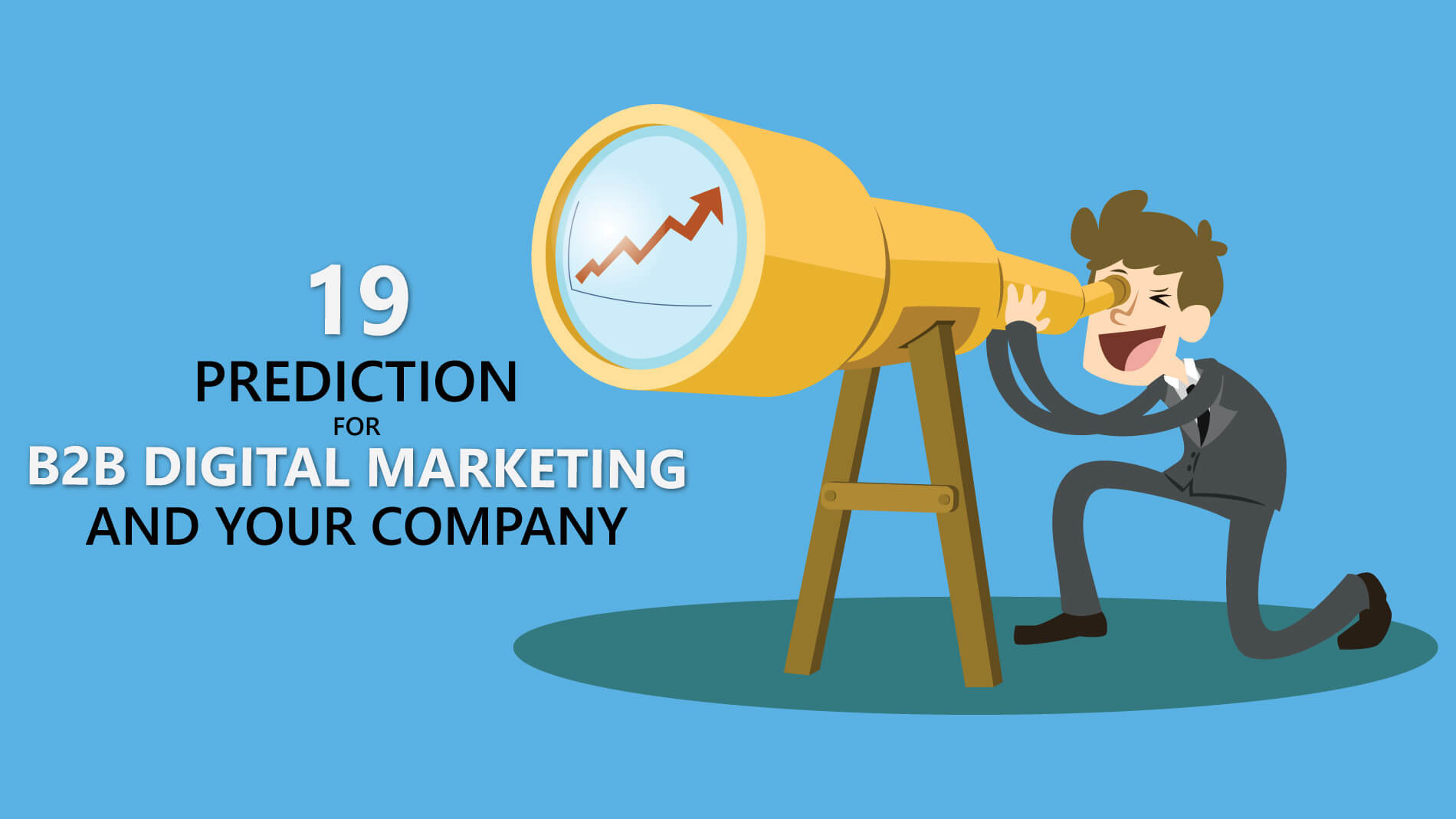 19 b2b digital marketing predictions in 2021 that will affect your digital marketing in 2021