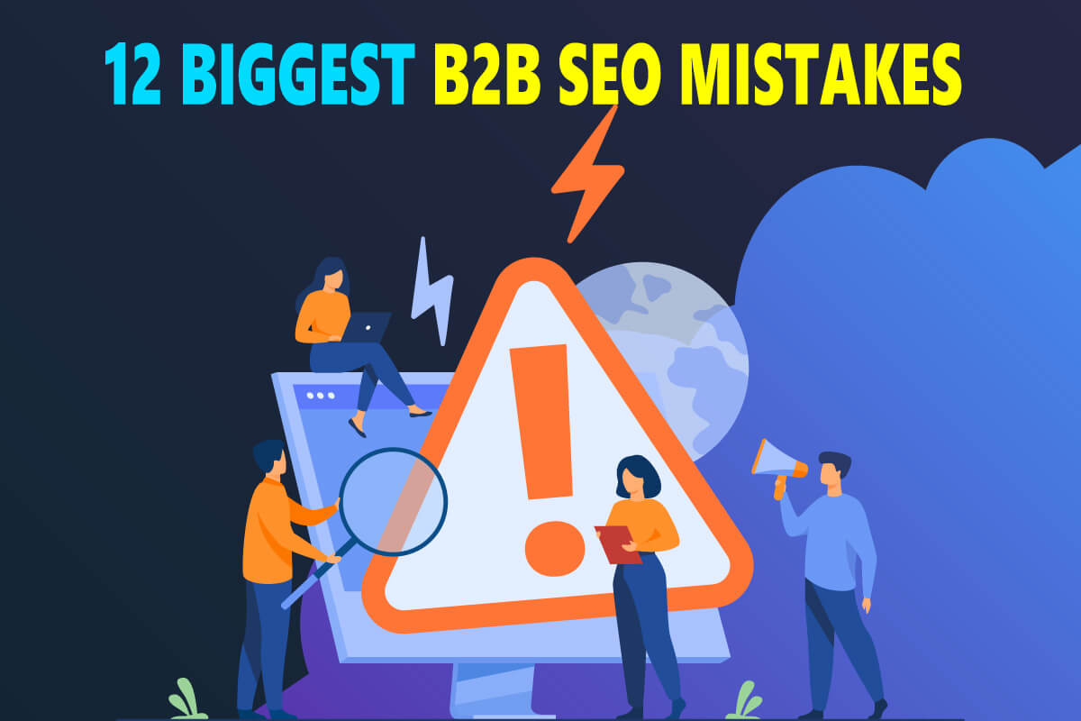 biggest B2B SEO Mistakes you should avoid