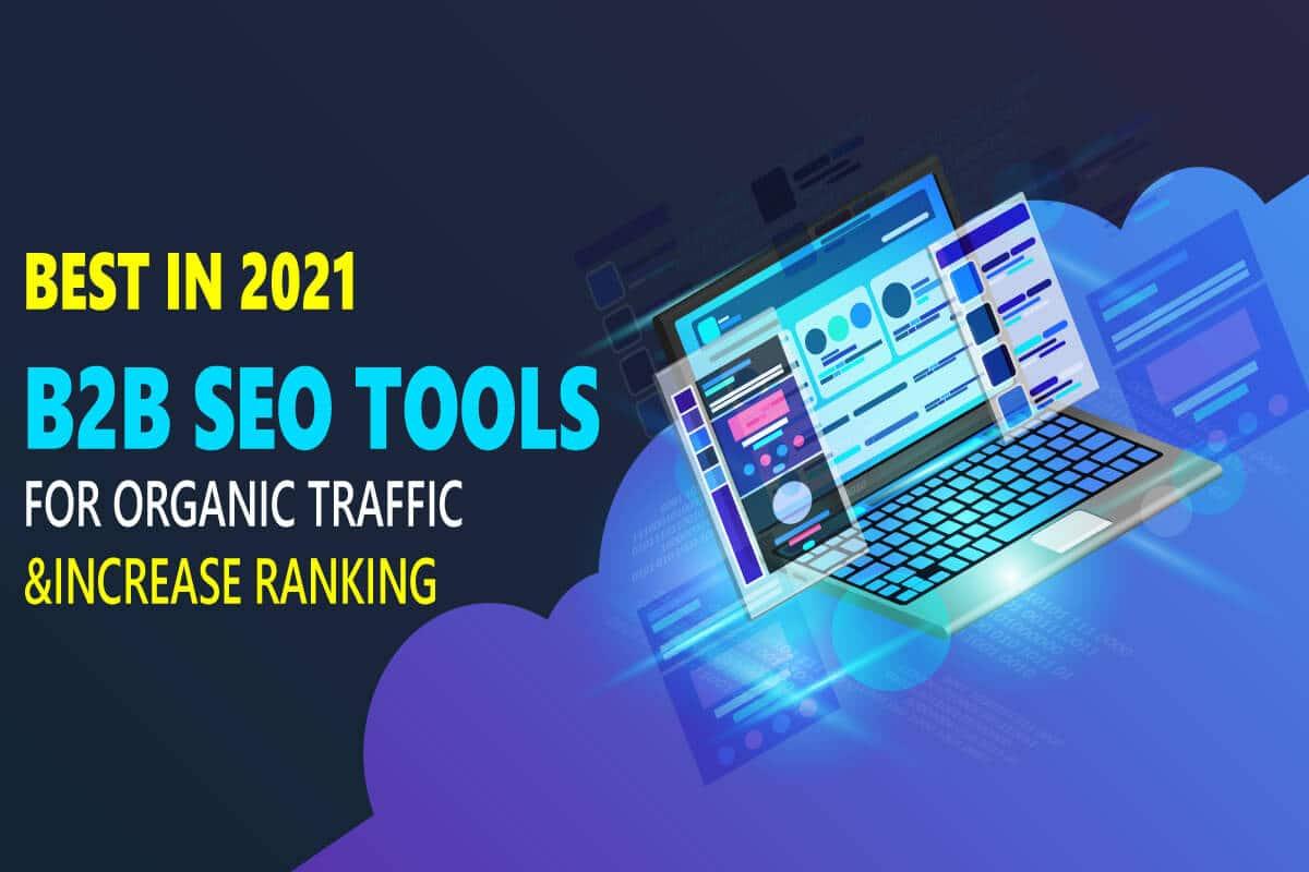 Best B2B SEO Tools in 2021