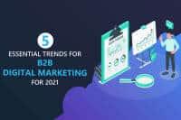 5-Essential-B2B-Digital-Marketing-Trends-for-2021